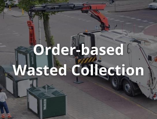 Order-based Waste Collection